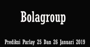 Prediksi Parlay 25 Dan 26 Januari 2019
