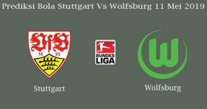 Prediksi Bola Stuttgart Vs Wolfsburg 11 Mei 2019