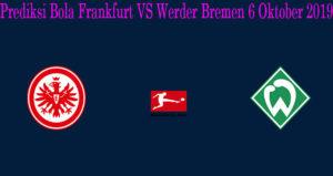 Prediksi Bola Frankfurt VS Werder Bremen 6 Oktober 2019