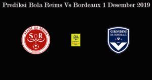 Prediksi Bola Reims Vs Bordeaux 1 Desember 2019